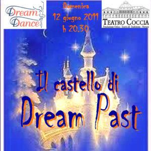 SAGGIO 2011 – 'Il castello di Dream Past'